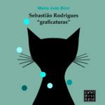 """Capa do livro Sebastião Rodrigues """"graficaturas""""."""