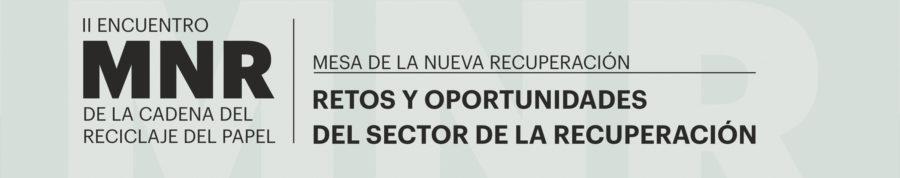 Retos y oportunidades del sector de la recuperación